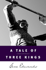 more information about A Tale of Three Kings - eBook