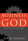 more information about Business for the Glory of God: The Bible's Teaching on the Moral Goodness of Business - eBook