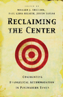 more information about Reclaiming the Center: Confronting Evangelical Accommodation in Postmodern Times - eBook