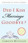 more information about Did I Kiss Marriage Goodbye?: Trusting God with a Hope Deferred - eBook