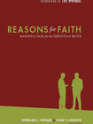 more information about Reasons for Faith: Making a Case for the Christian Faith - eBook