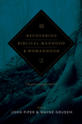 more information about Recovering Biblical Manhood and Womanhood: A Response to Evangelical Feminism - eBook