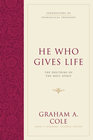 more information about He Who Gives Life: The Doctrine of the Holy Spirit - eBook