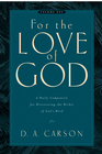 more information about For the Love of God: A Daily Companion for Discovering the Riches of God's Word - eBook