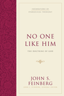 more information about No One Like Him: The Doctrine of God - eBook