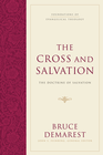 more information about The Cross and Salvation: The Doctrine of Salvation - eBook