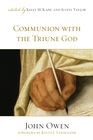 more information about Communion with the Triune God - eBook
