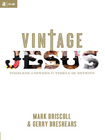 more information about Vintage Jesus: Timeless Answers to Timely Questions - eBook