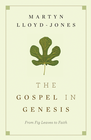 more information about The Gospel in Genesis: From Fig Leaves to Faith - eBook