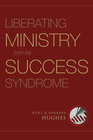 more information about Liberating Ministry from the Success Syndrome - eBook