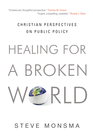 more information about Healing for a Broken World: Christian Perspectives on Public Policy - eBook