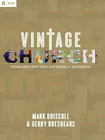 more information about Vintage Church: Timeless Truths and Timely Methods - eBook