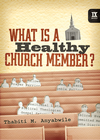 more information about What Is a Healthy Church Member? - eBook