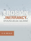 more information about The Erosion of Inerrancy in Evangelicalism: Responding to New Challenges to Biblical Authority - eBook