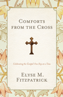 more information about Comforts from the Cross: Celebrating the Gospel One Day at a Time - eBook
