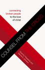 more information about Counsel from the Cross: Connecting Broken People to the Love of Christ - eBook