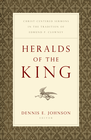 more information about Heralds of the King: Christ-Centered Sermons in the Tradition of Edmund P. Clowney - eBook
