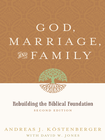 more information about God, Marriage, and Family: Rebuilding the Biblical Foundation - eBook