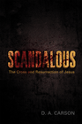 more information about Scandalous: The Cross and Resurrection of Jesus - eBook
