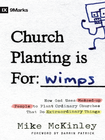 more information about Church Planting Is for Wimps: How God Uses Messed-up People to Plant Ordinary Churches That Do Extraordinary Things - eBook