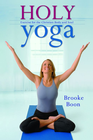 more information about Holy Yoga: Exercise. for the Christian Body and Soul - eBook