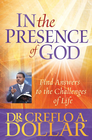 more information about In the Presence of God: Find Answers to the Challenges of Life - eBook
