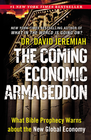 more information about The Coming Economic Armageddon: What Bible Prophecy Warns about the New Global Economy - eBook