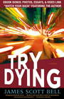 more information about Try Dying: A Novel - eBook