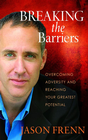 more information about Breaking the Barriers: Overcoming Adversity and Reaching Your Greatest Potential - eBook