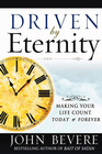 more information about Driven by Eternity: Making Your Life Count Today & Forever - eBook