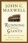more information about Running with the Giants: What the Old Testament Heroes Want You to Know About Life and Leadership - eBook