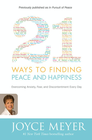 more information about 21 Ways to Finding Peace and Happiness: Overcoming Anxiety, Fear, and Discontentment Every Day - eBook