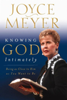 more information about Knowing God Intimately: Being as Close to Him as You Want to Be - eBook