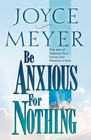 more information about Be Anxious for Nothing: The Art of Casting Your Cares and Resting in God - eBook