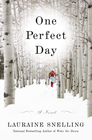 more information about One Perfect Day: A Novel - eBook