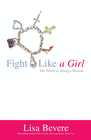 more information about Fight Like a Girl: The Power of Being a Woman - eBook