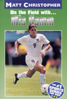 more information about Mia Hamm: On the Field with... - eBook