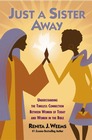 more information about Just a Sister Away: Understanding the Timeless Connection Between Women of Today and Women in the Bible - eBook