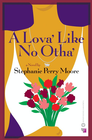 more information about A Lova' Like No Otha' - eBook