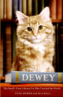 more information about Dewey: The Small-Town Library Cat Who Touched the World - eBook