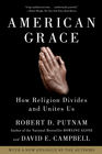 more information about American Grace: How Religion Divides and Unites Us - eBook