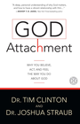 more information about God Attachment: Why You Believe, Act, and Feel the Way You Do About God - eBook