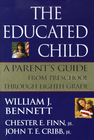 more information about The Educated Child: A Parents Guide From Preschool Through Eighth Grade - eBook