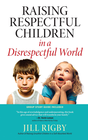 more information about Raising Respectful Children in a Disrespectful World - eBook