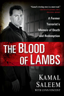 more information about The Blood of Lambs: A Former Terrorist's Memoir of Death and Redemption - eBook