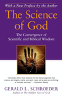 more information about The Science of God: The Convergence of Scientific and Biblical Wisdom - eBook