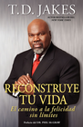 more information about Reconstruye tu vida (Reposition Yourself): El camino a la felicidad sin limites - eBook