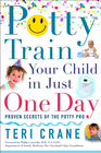 Potty Train Your Child in Just One Day: Proven Secrets of the Potty Pro - eBook