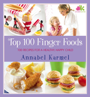 Top 100 Finger Foods: 100 Recipes for a Healthy, Happy Child - eBook