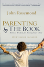 more information about Parenting by the Book: Biblical Wisdom for Raising Your Child - eBook